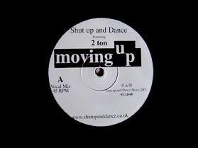 "Shut Up & Dance - Movin Up - 2-Step - Garage - Breaks 12"""