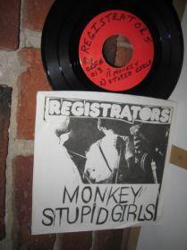 "Registrators - Monkey - Stupid Girls - Lo-Fi - Garage Punk - 45 - 7"""