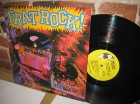Frat Rock! The Greatest Rock 'N' Roll Party Tunes - Early Rock Garage Surf Comp LP