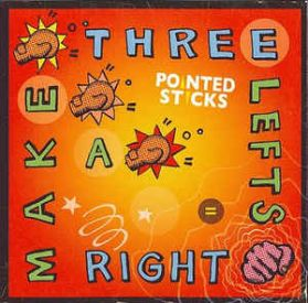 Pointed Sticks - Three Lefts Make a Right - 2009 Vancouver Power Pop Punk LP