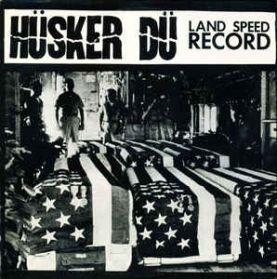 Hüsker Du - Land Speed Record - 1981 Punk LP