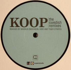Koop - The Swedish Remixes - w/Markus Enochson