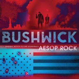 Aesop Rock – Bushwick (Original Motion Picture Soundtrack) - 2017 Electronic - Ltd Ed Blue Vinyl - Sealed LP
