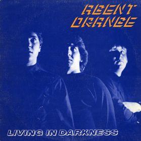 Agent Orange – Living In Darkness - 1981 Punk Rock - US Issue LP + Insert
