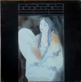 Alanis Obomsawin – Bush Lady - 1985  First Nations Folk 180 Grm LP