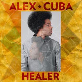 Alex Cuba - Healer - 2015 Spiritual Latin Cuba  Canada LP
