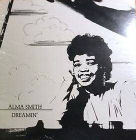 Alma Smith – Dreamin' - 1984 Detroit  Jazz Vocal - Private Pressing LP