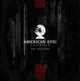 The American Epic Sessions (Original Motion Picture Soundtrack) Rock Blues Folk C+W 180 Grm 3LP
