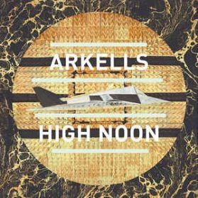 Arkells – High Noon  -   2014  Alt Rock - Sealed  LP