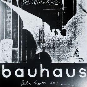 Bauhaus - Bela Lugosi's Dead - The Bela Session - 1979-82 Goth Punk Rock Darkwave - 180 Grm - Black Vinyl - 5 Trk 12 EP
