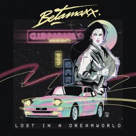 Betamaxx – Lost In A Dreamworld -  2019 Electro Synthwave  Synth Pop- Yellow Vinyl - Sealed 180 Grm LP