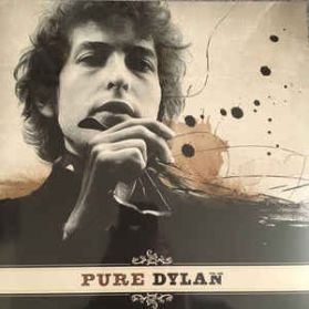 Bob Dylan – Pure Dylan - An Intimate Look At Bob Dylan - 2016 Folk Rock 180 Grm 2LP