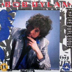 Bob Dylan - Empire Burlesque - 1985 Rock - Original Canada LP