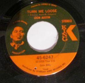 "Leon Austin – Turn Me Loose / Respect - 1969 James Brown - Funky Northern R+B  7"" 45 -"