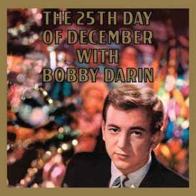 Bobby Darin – The 25th Of December With Bobby Darin - 1960 Xmas 180 Grm LP