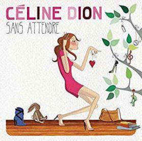 Céline Dion – Sans Attendre - 2012 Chanson / Pop 180 Grm 2LP