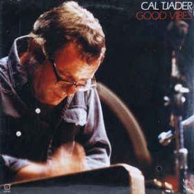 Cal Tjader – Good Vibes - 1984  Poncho Sanchez - W/ Shoshana - Hard Latin Jazz  - Sealed LP