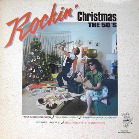 Rockin' Christmas The 50's - 1984 Early Rock - R + B - Doowop - Xmas LP In Shrink