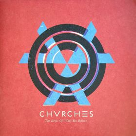 Chvrches - The Bones Of What You Believe -   2013 Indie Synth Rock - Sealed 180 Grm LP