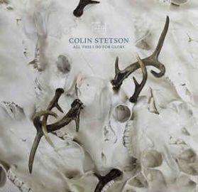 Colin Stetson – All This I Do For Glory - 2017 IDM Exp Modern Classical  - White Vinyl  LP