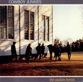 Cowboy Junkies - The Caution Horses - 1990 Alt Rock C+W - Original US Issue LP