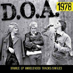 D.O.A. – 1978 -  ( 1978-1982) Vancouver Canada Hardcore Punk 2 LP