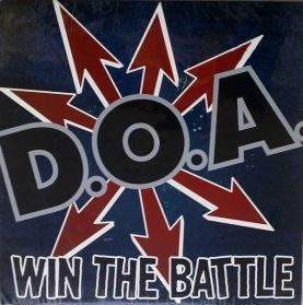D.O.A. - Win The Battle - 2002 Vancouver Canada KBD Punk LP