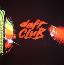 Daft Punk ‎– Daft Club - 2012 Electro French House - Remix Compilation 2LP