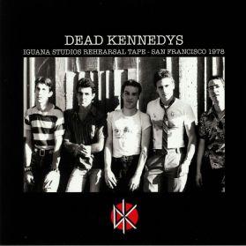 Dead Kennedys – Iguana Studios Rehearsal Tape - San Francisco 1978 -  Hardcore Punk LP