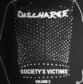 Discharge – Society's Victims, Volume 2 - 1983-2004  Hardcore Punk 2LP