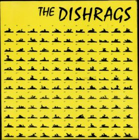 "The Dishrags - Past Is Past - 1979 Vancouver Canada Punk 7"" 45"