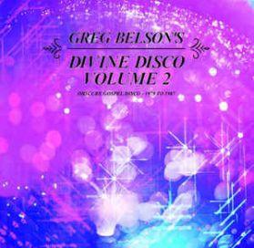 Greg Belson – Divine Disco Volume 2 (Obscure Gospel Disco - 1979 To 1987)  2019 180 Grm  2LP