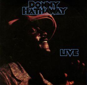 Donny Hathaway - Live - 1972  Inspired Improvised Soul - Sealed 180 Grm LP