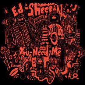 """Ed Sheeran – You Need Me - 2009 Acoustic Pop Rock - Sealed  5 Trk 12"""" EP"""