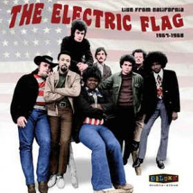 The Electric Flag – Live From California 1967-1968 - RSD Psych Rock Soul -2LP