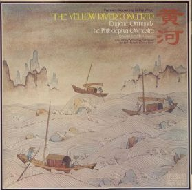 """""""The Yellow River"""" Concerto - Eugene Ormandy - The Philadelphia Orch. – 1974 Classical - Original US Stereo LP"""