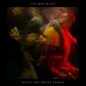 Flying Lotus - Until The Quiet Comes - 2012 Downtempo Abstract, Future Jazz - Sealed 2LP