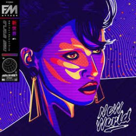 FM Attack – New World - 2019 Vancouver Electro EDM Synthwave New Wave - Sealed 180 Grm LP