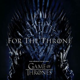 For The Throne (Music Inspired By The HBO Series Game Of Thrones) - 2019 TV Sountrack - Ltd Grey Vinyl LP