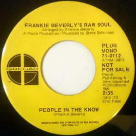 """Frankie Beverly's Raw Soul – People In The Know  -  Understanding - 1971 Promo - Funk 7"""" 45"""