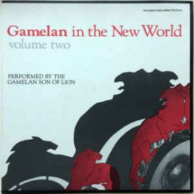 Gamelan Son Of Lion ‎– Gamelan In The New World Volume Two - 1982 Exp Indonesia LP