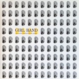Girl Band – Holding Hands With Jamie - 2015 Exp Noise Punk - Sealed  LP