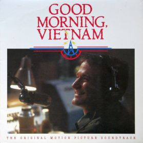 Good Morning, Vietnam - Soundtrack  - 1987 Robin Williams  Dialogue Comedy Rock and Soul and Jazz LP