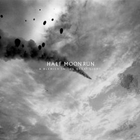 Half Moon Run – A Blemish in the Great Light - 2019 Indie Rock - Smoke Marble - Vinyl - LP