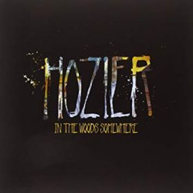 "Hozier - In the Woods Somewhere -  2014 RSD Black Friday Indie Blues Rock - Sealed  4 Trk 10"" EP"