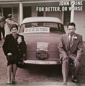 John Prine – For Better, Or Worse   - 2018  Country Folk Duets - Sealed  LP  RIP