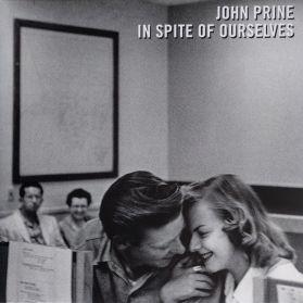 John Prine – In Spite Of Ourselves - 1999 Country Folk - Black Vinyl 180 Grm LP