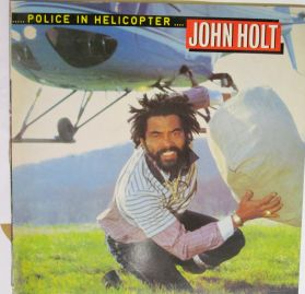 John Holt – Police In Helicopter - 1983 Roots Reggae UK Issue  LP
