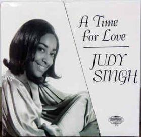 Judy Singh – A Time For Love - 1970 CBC Edmonton Jazz  Bossa Pop Vocal 180 Grm LP