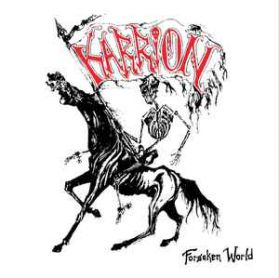 Karrion ‎– Forsaken World - 2019 Vancouver Thrash Death Metal LP